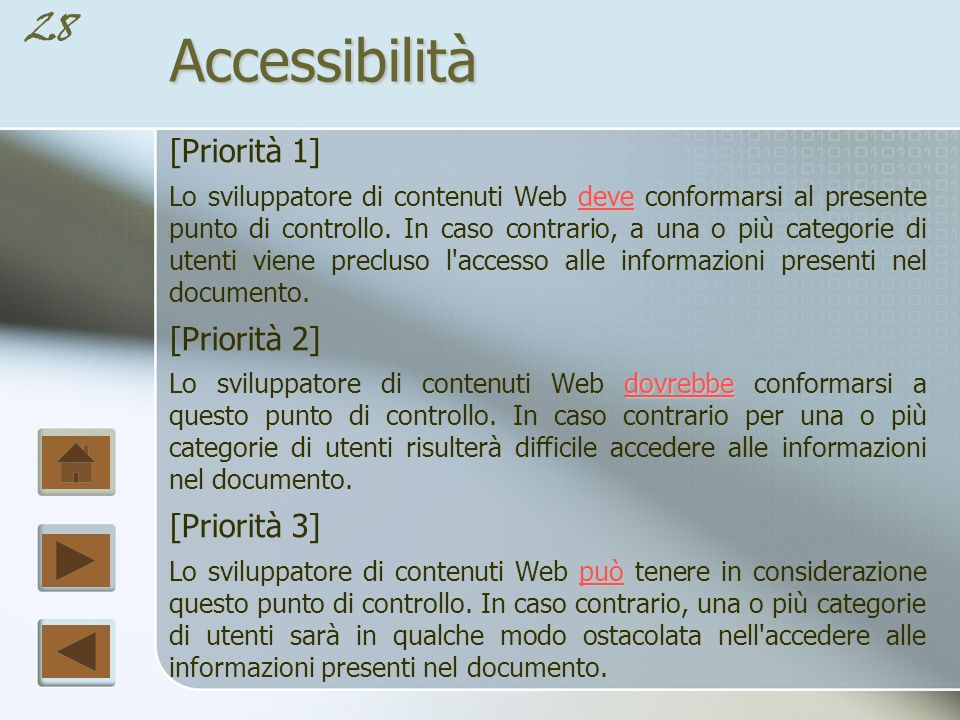 Accessibilità [Priorità 1] [Priorità 2] [Priorità 3]